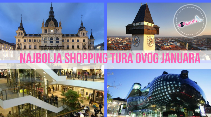 Doznajemo kako za malo novca otići u Graz i napraviti najveću shopping turu života