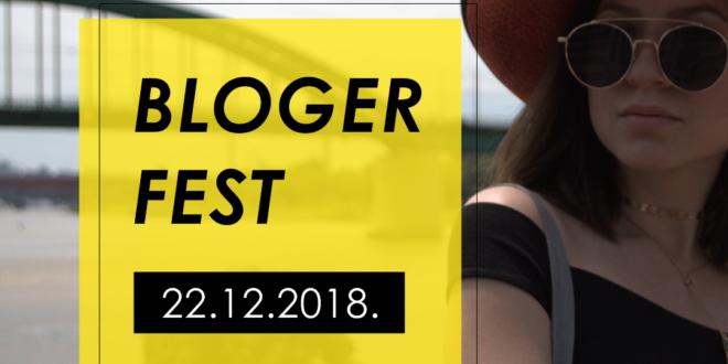 NAJAVLJUJEMO: BLOGER FEST – više od festa!