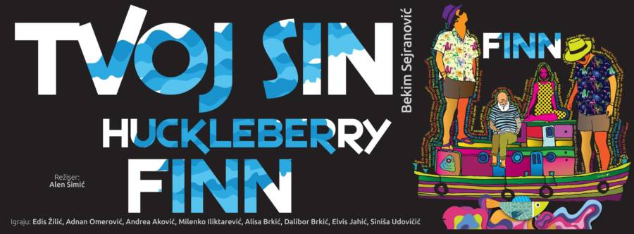 "Narodno pozorište Tuzla: Zakazana premijera predstave ""Tvoj sin Huckleberry Finn"""